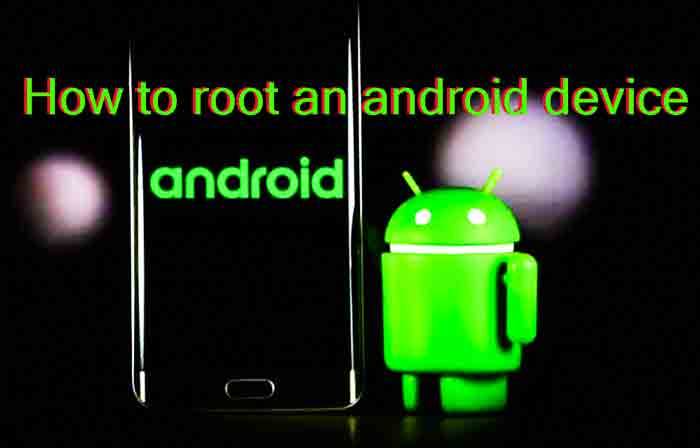 How to root an android device