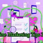 Online Marketing Tips 2021
